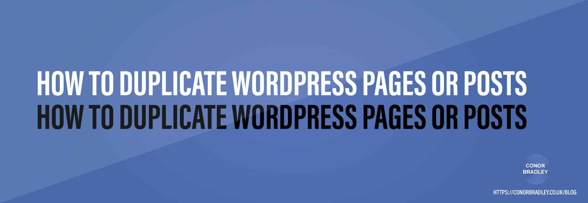 How to Duplicate WordPress Pages or Posts Header 2