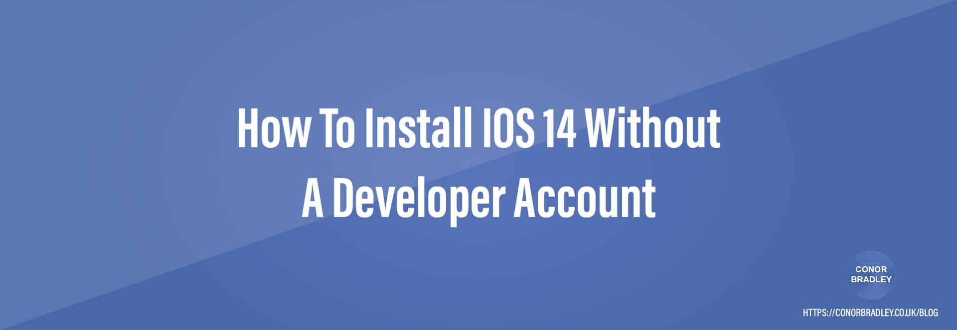 How To Install IOS 14 Without A Developer Account Banner