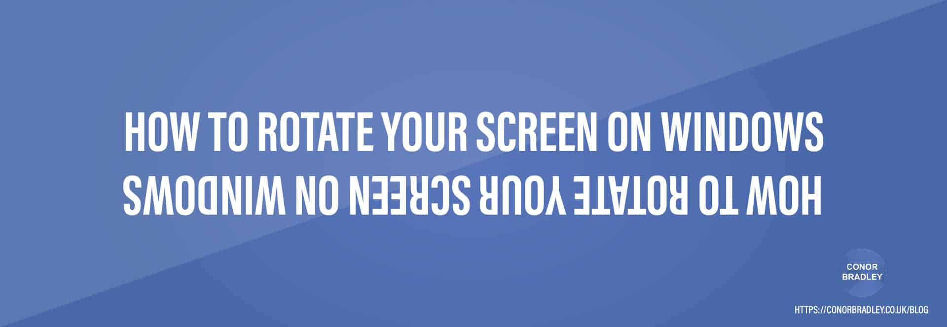 How To Rotate Your Screen On Windows