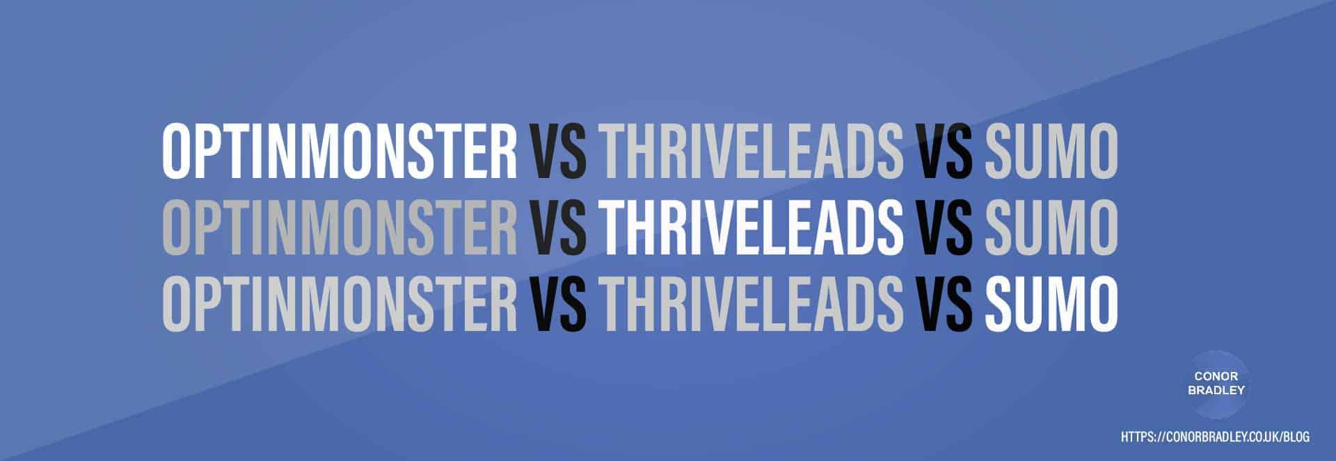 OptinMonster VS ThriveLeads VS Sumo Banner