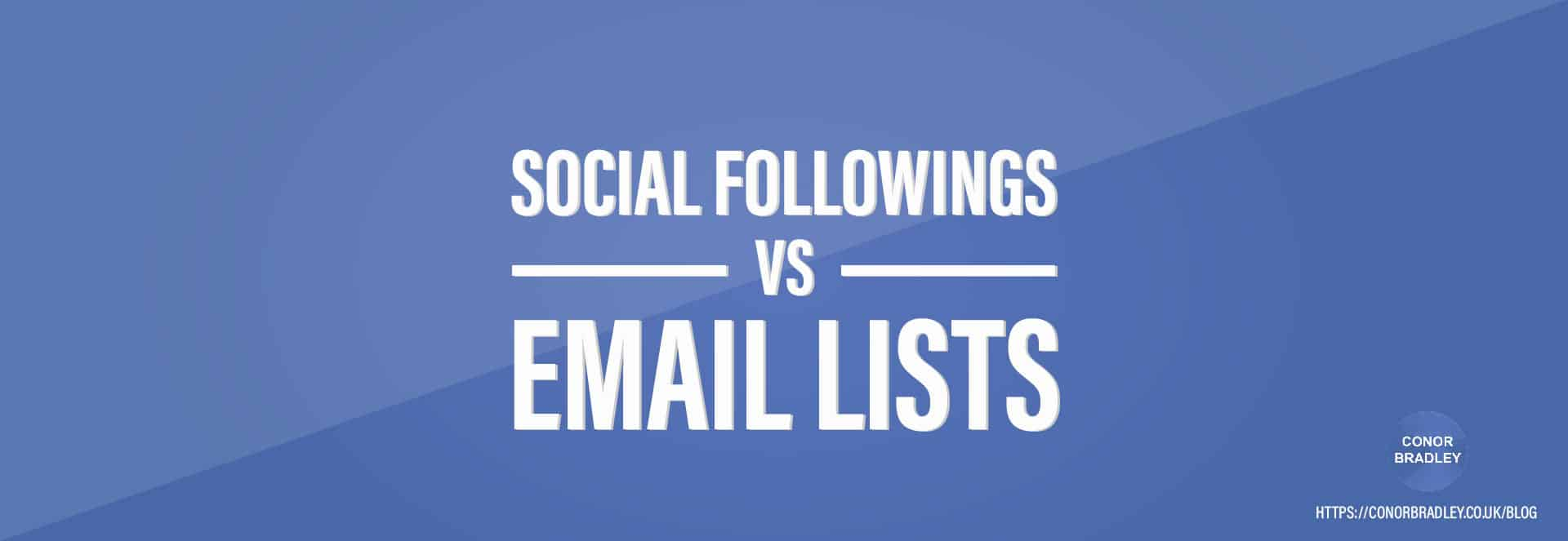 Social Followings Vs Email Lists Header