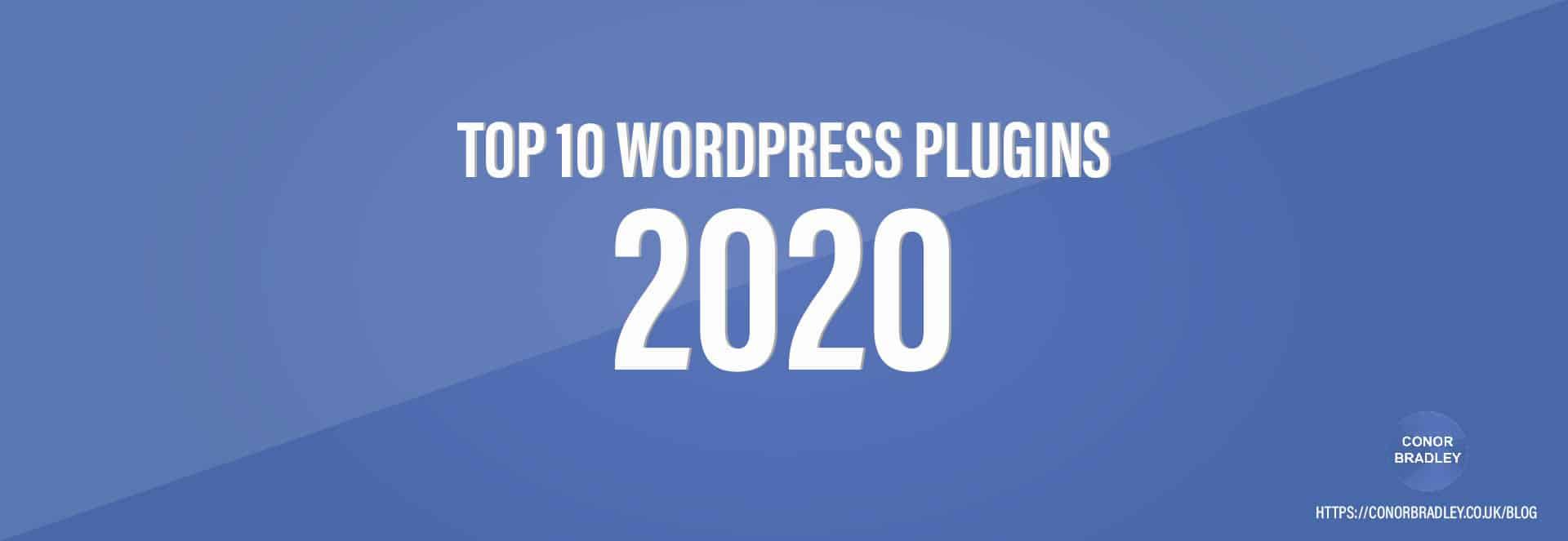 Top 10 Wordpress Plugins 2020 Banner